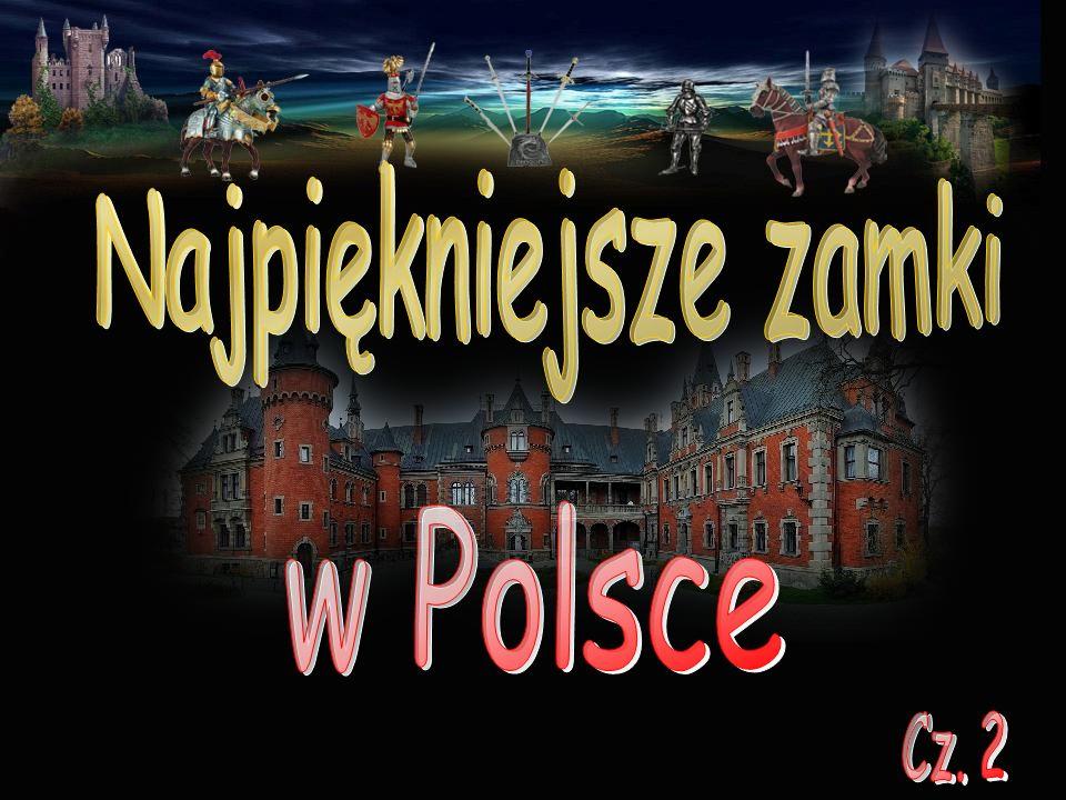 Najpiękniejsze zamki w Polsce Cz. 2
