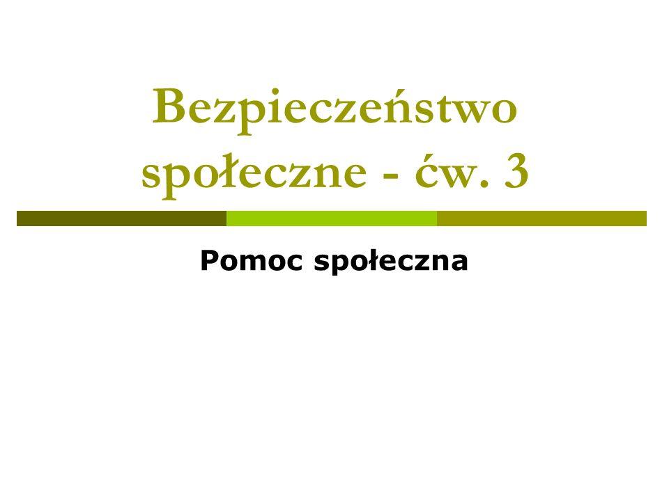 Bezpieczeństwo społeczne - ćw. 3