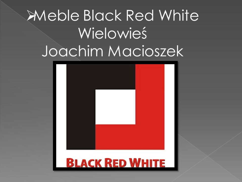 Meble Black Red White Wielowieś