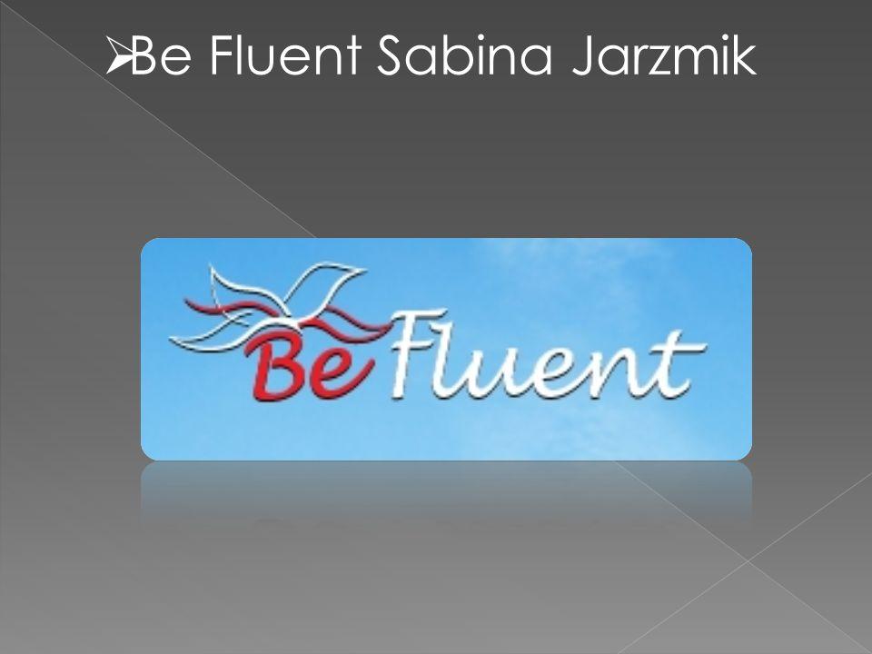 Be Fluent Sabina Jarzmik