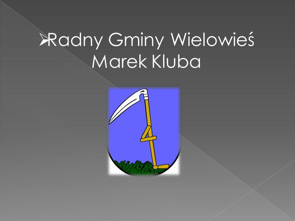 Radny Gminy Wielowieś Marek Kluba