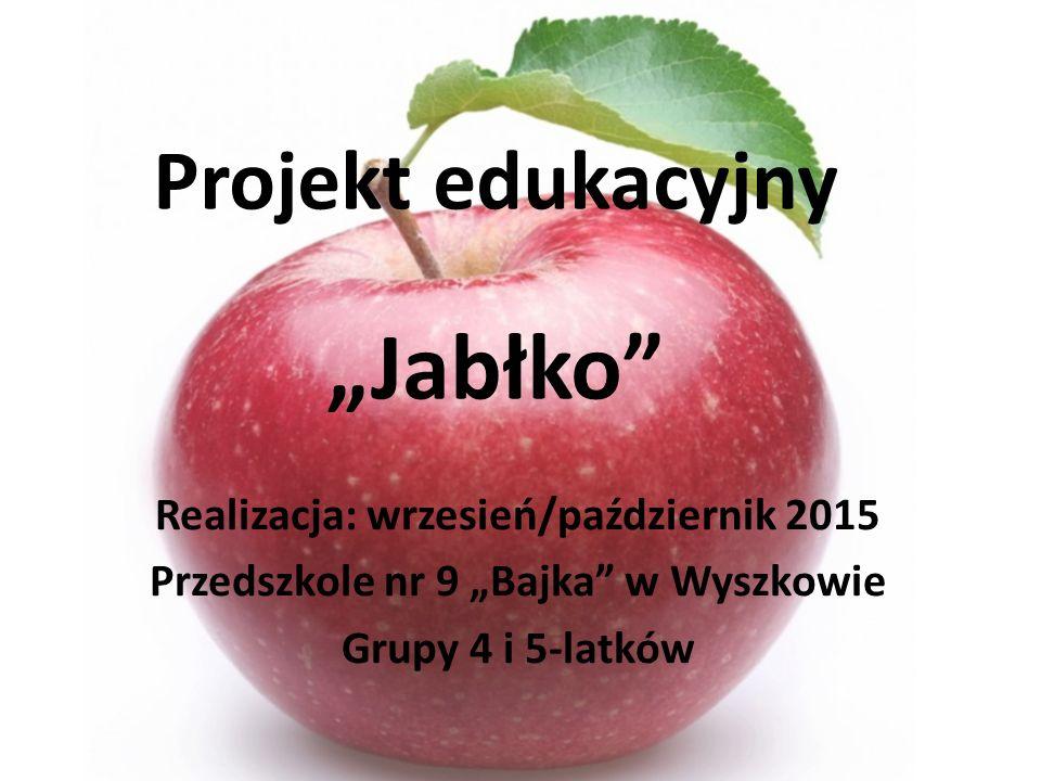 """Projekt edukacyjny """"Jabłko"""