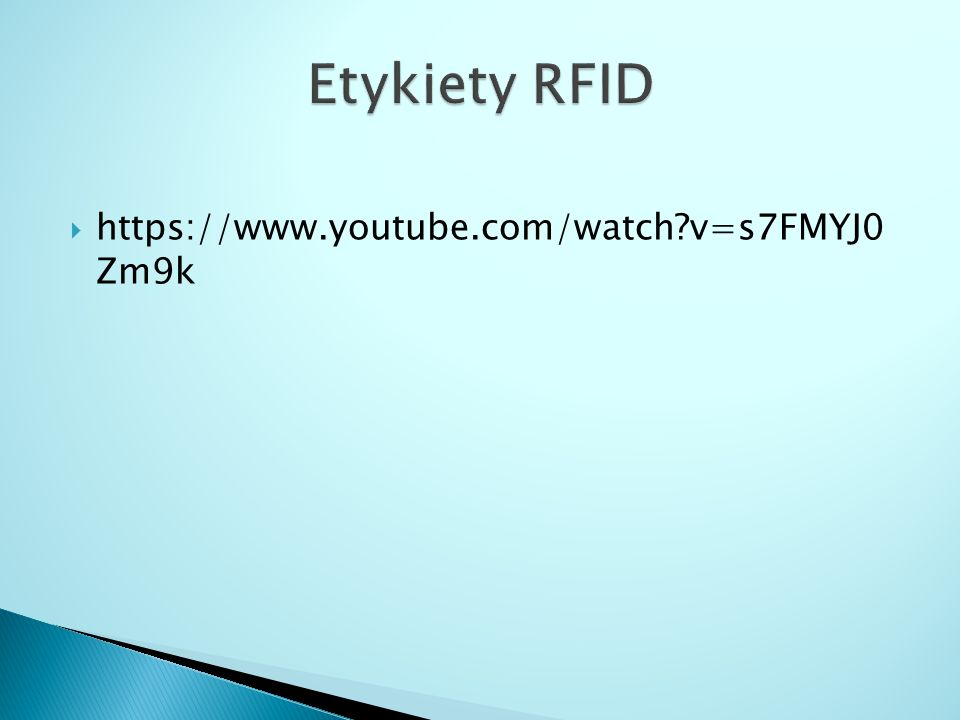 Etykiety RFID https://www.youtube.com/watch v=s7FMYJ0 Zm9k