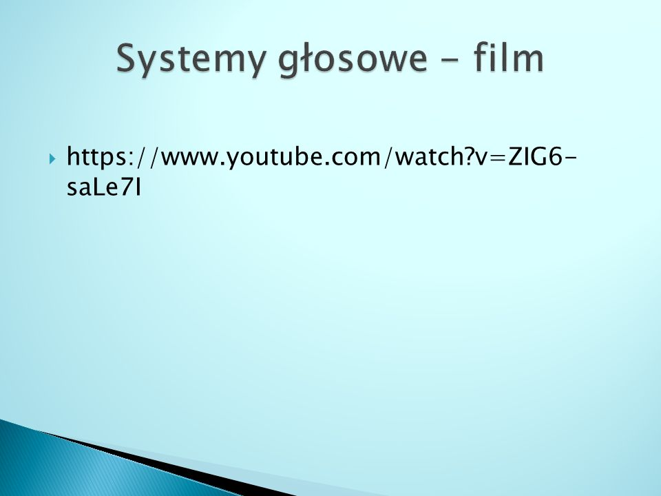 Systemy głosowe - film https://www.youtube.com/watch v=ZIG6- saLe7I