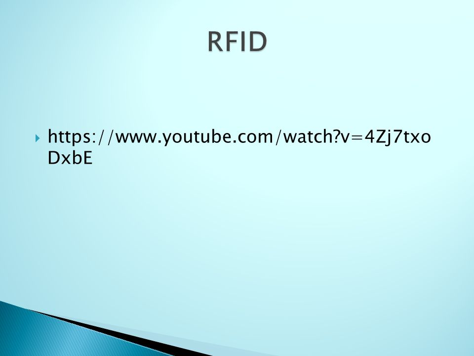 RFID https://www.youtube.com/watch v=4Zj7txo DxbE