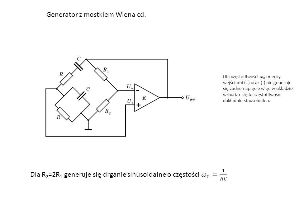 Generator z mostkiem Wiena cd.