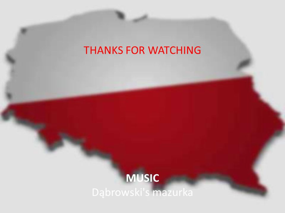 THANKS FOR WATCHING MUSIC Dąbrowski s mazurka CREATED BY Sławomir Pożoga