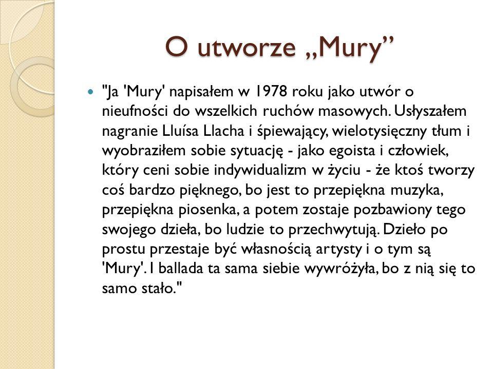 """O utworze """"Mury"""