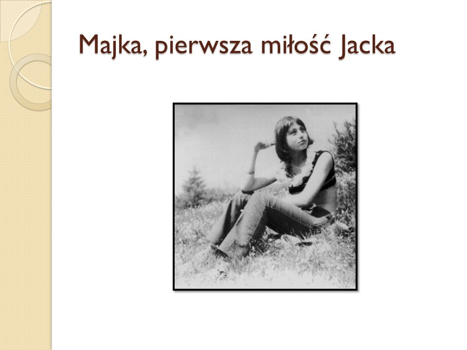 Majka, pierwsza miłość Jacka