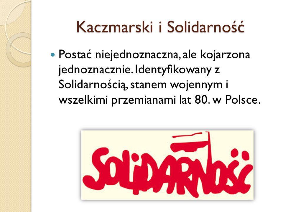 Kaczmarski i Solidarność