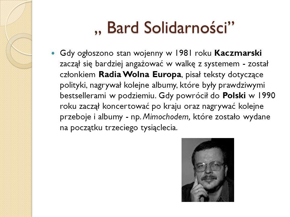 """"""" Bard Solidarności"""