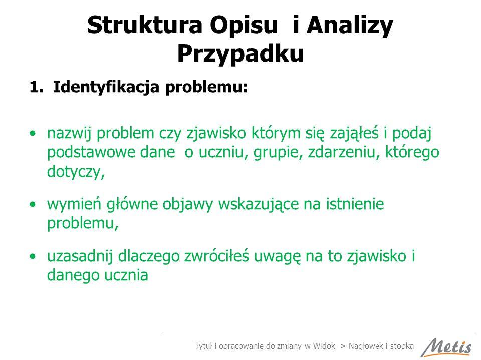 Struktura Opisu i Analizy Przypadku
