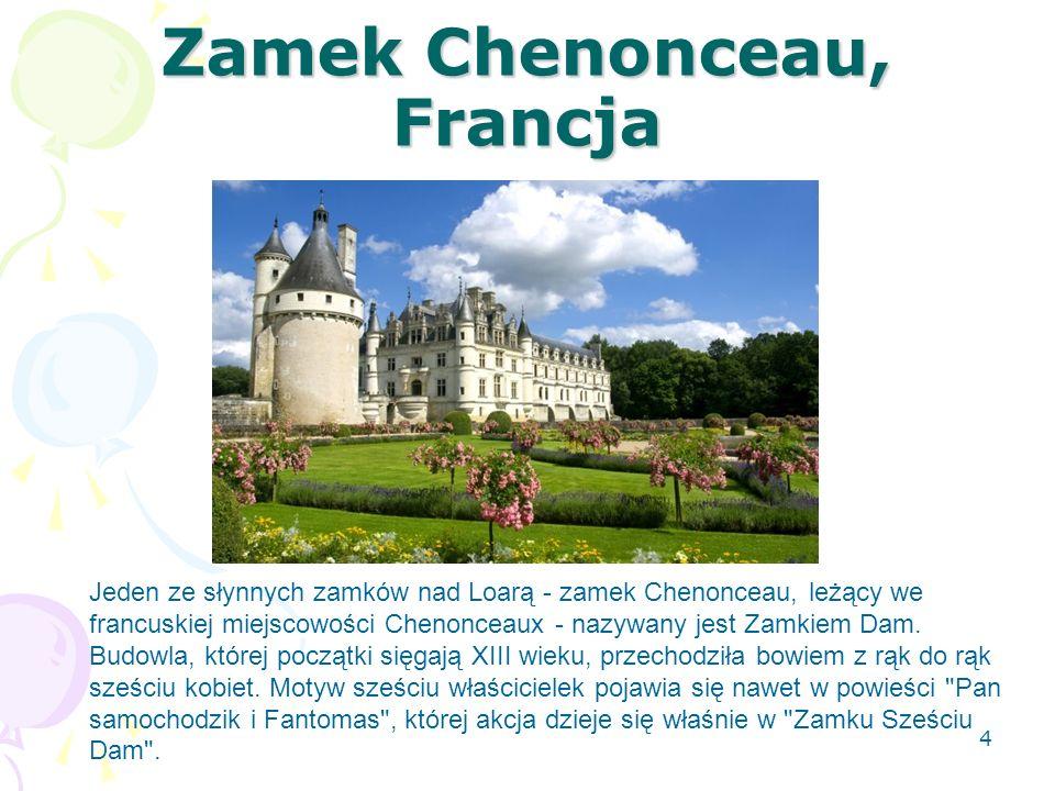 Zamek Chenonceau, Francja