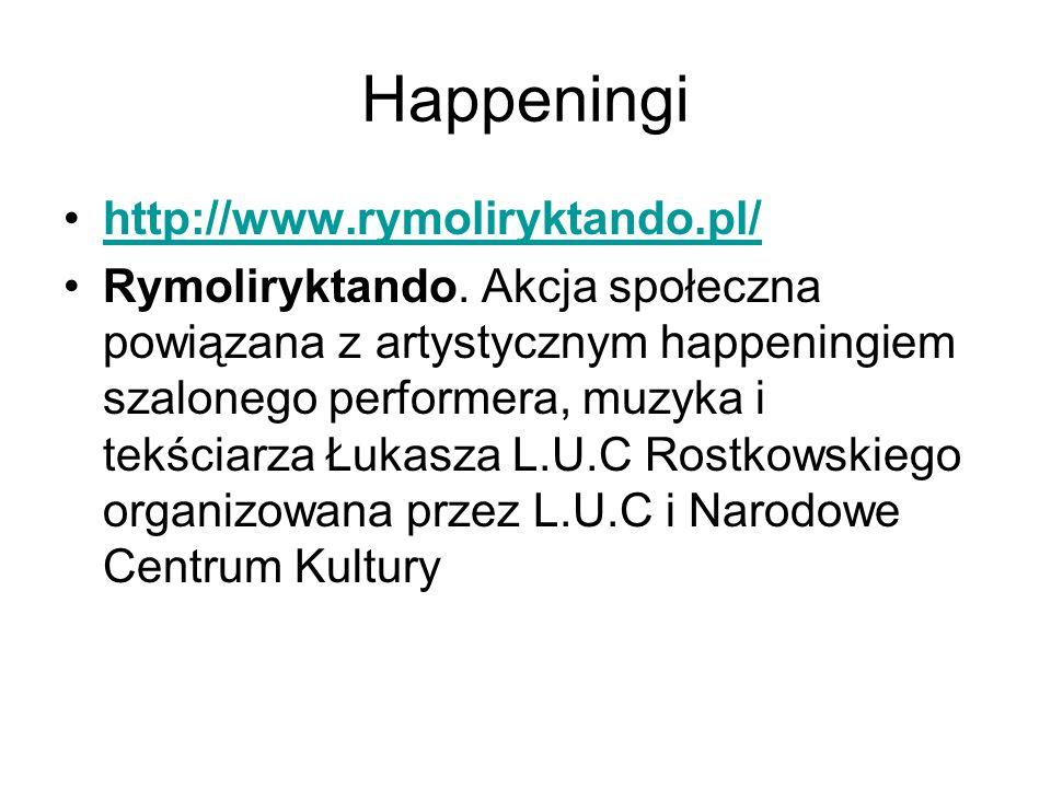 Happeningi http://www.rymoliryktando.pl/