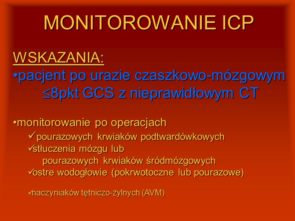 MONITOROWANIE ICP WSKAZANIA: