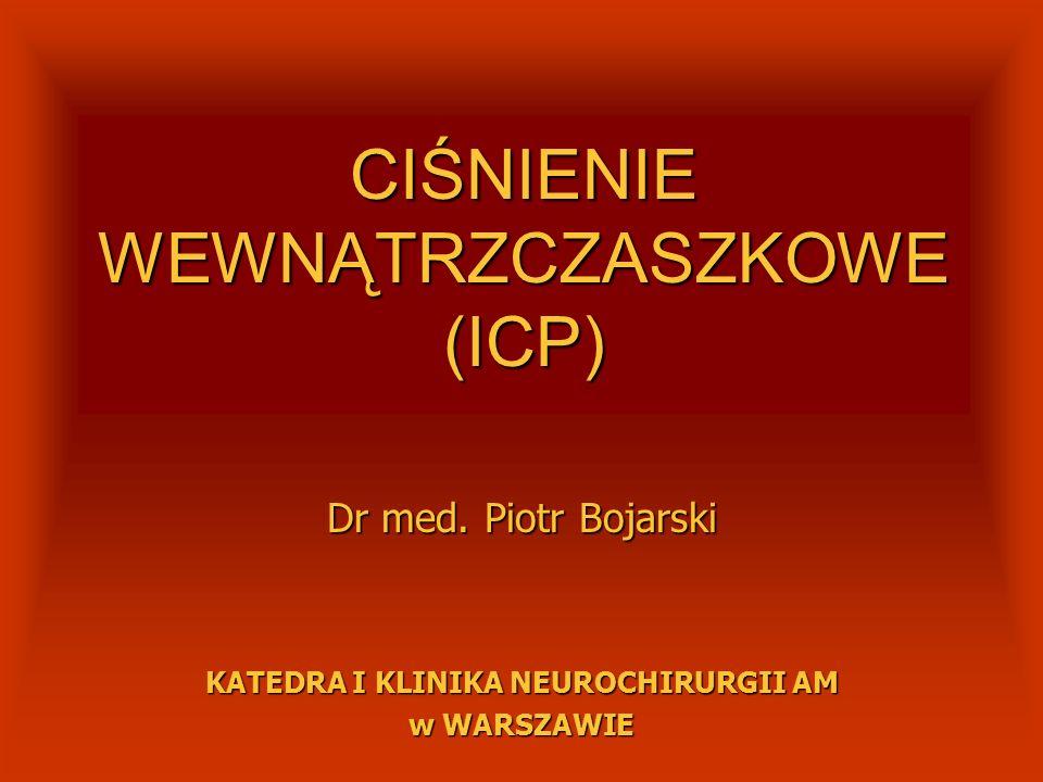 CIŚNIENIE WEWNĄTRZCZASZKOWE (ICP)