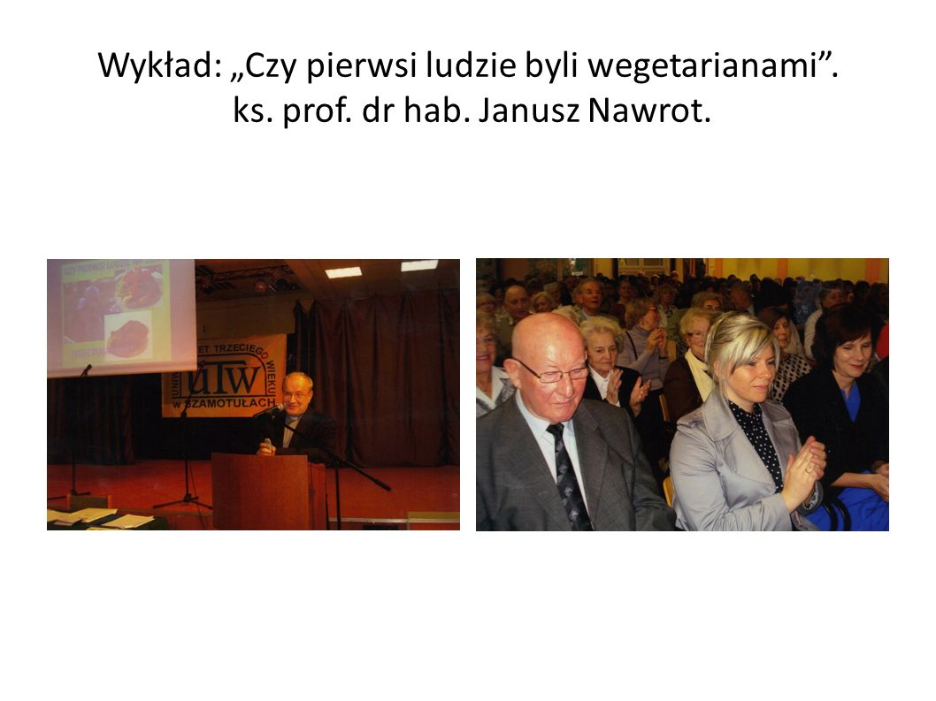 """Wykład: """"Czy pierwsi ludzie byli wegetarianami . ks. prof. dr hab"""