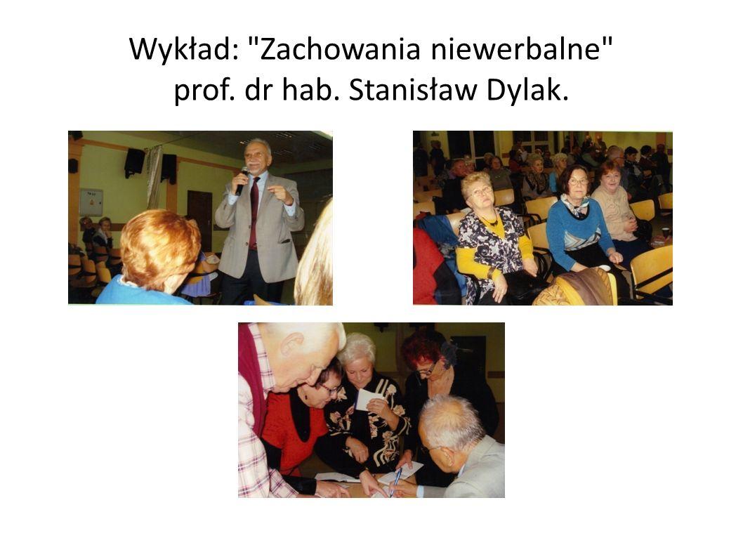 Wykład: Zachowania niewerbalne prof. dr hab. Stanisław Dylak.