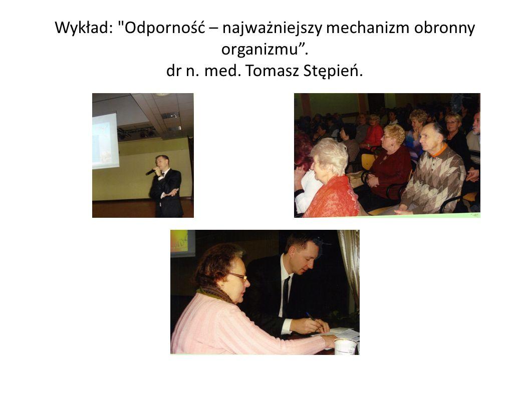 Wykład: Odporność – najważniejszy mechanizm obronny organizmu . dr n