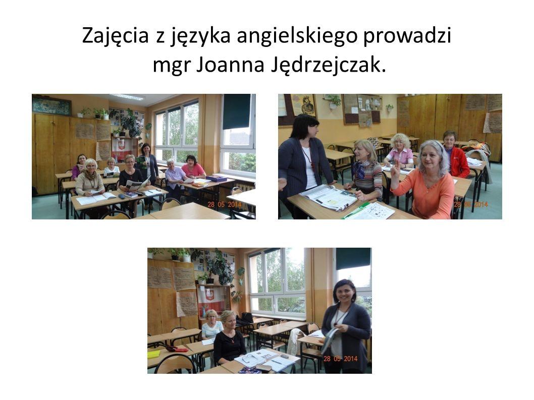 Zajęcia z języka angielskiego prowadzi mgr Joanna Jędrzejczak.