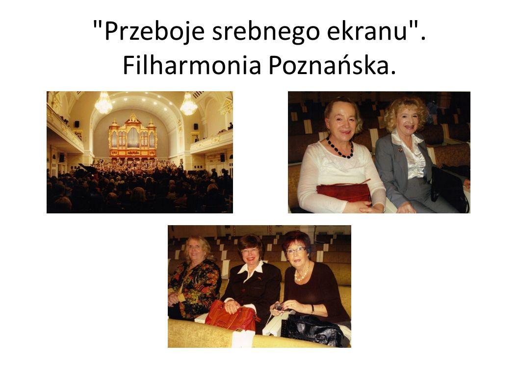 Przeboje srebnego ekranu . Filharmonia Poznańska.