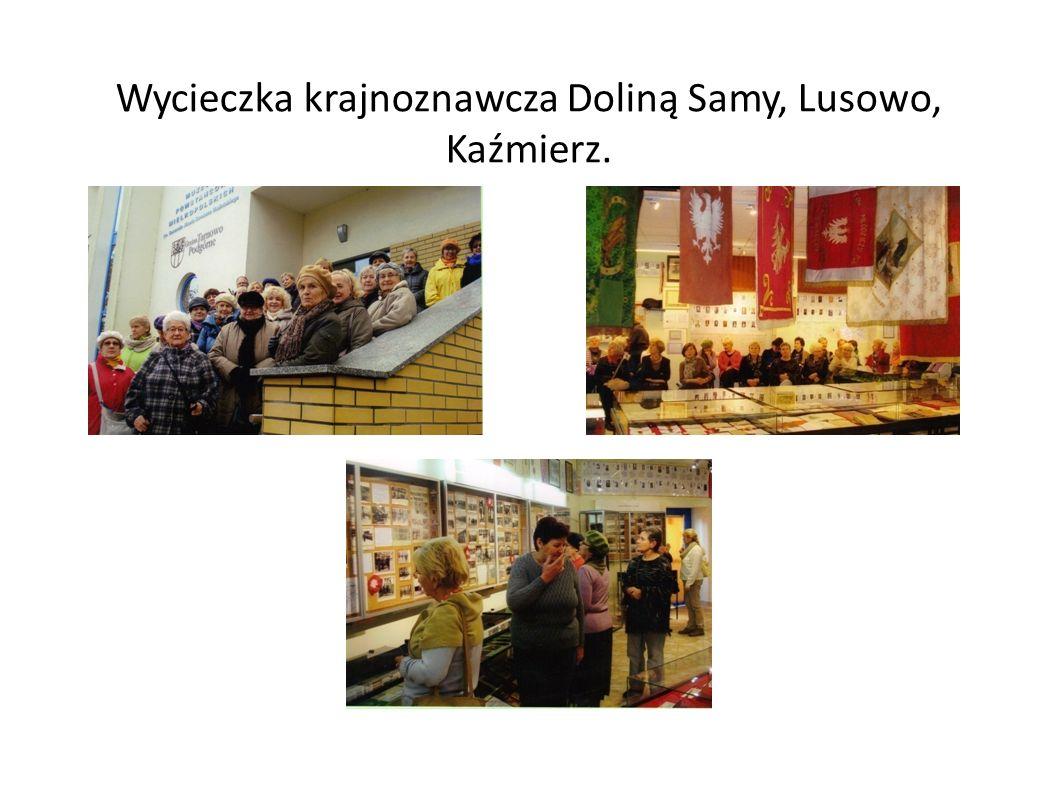 Wycieczka krajnoznawcza Doliną Samy, Lusowo, Kaźmierz.