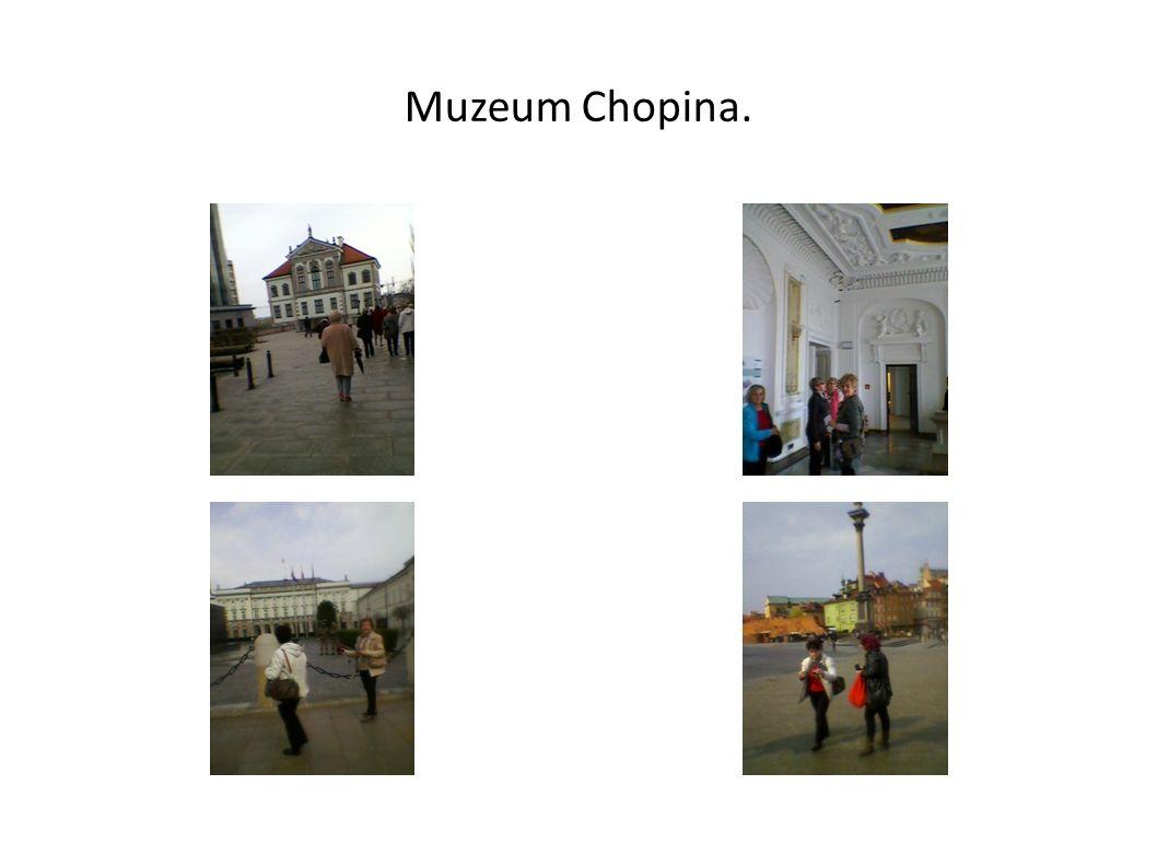 Muzeum Chopina.