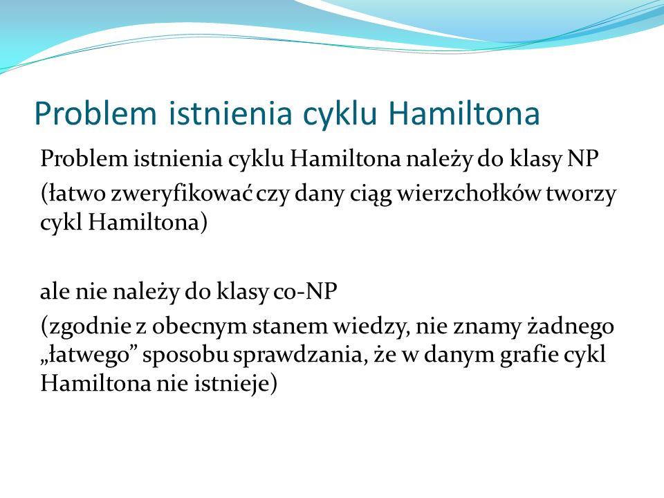 Problem istnienia cyklu Hamiltona
