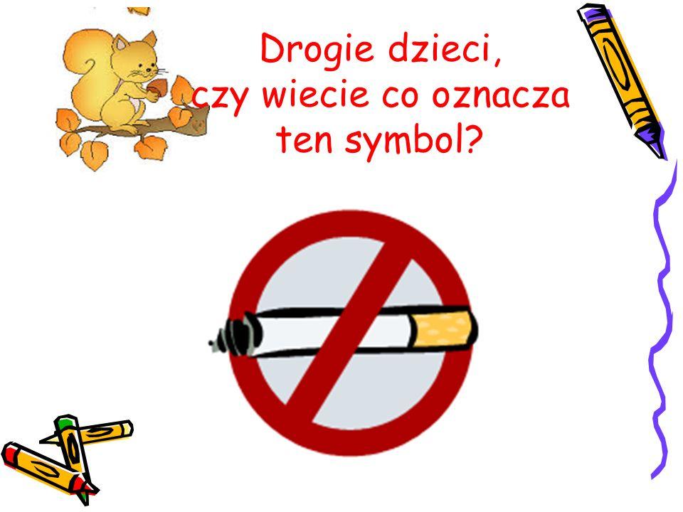 Drogie dzieci, czy wiecie co oznacza ten symbol