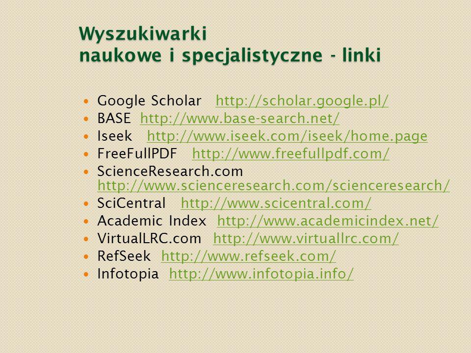 Wyszukiwarki naukowe i specjalistyczne - linki