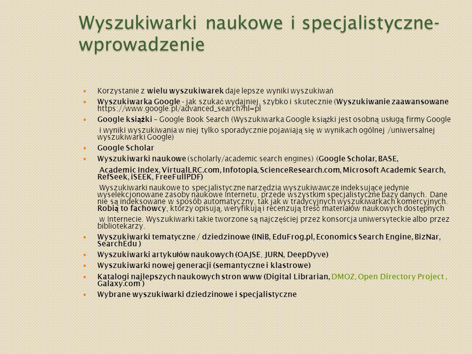 Wyszukiwarki naukowe i specjalistyczne- wprowadzenie