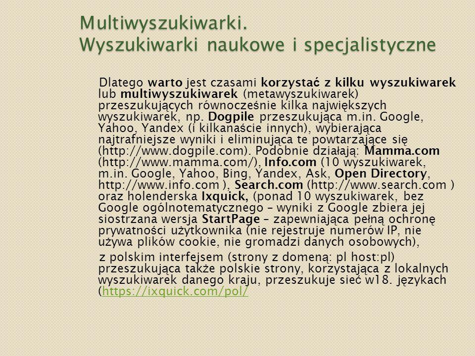 Multiwyszukiwarki. Wyszukiwarki naukowe i specjalistyczne