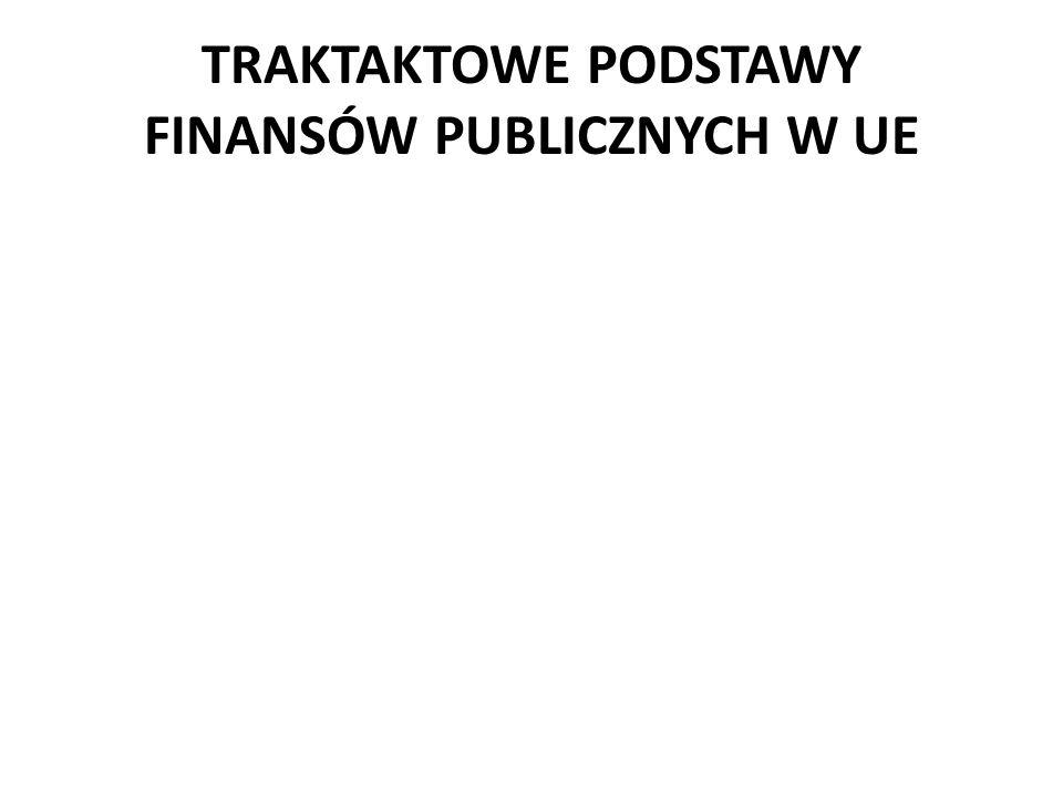TRAKTAKTOWE PODSTAWY FINANSÓW PUBLICZNYCH W UE