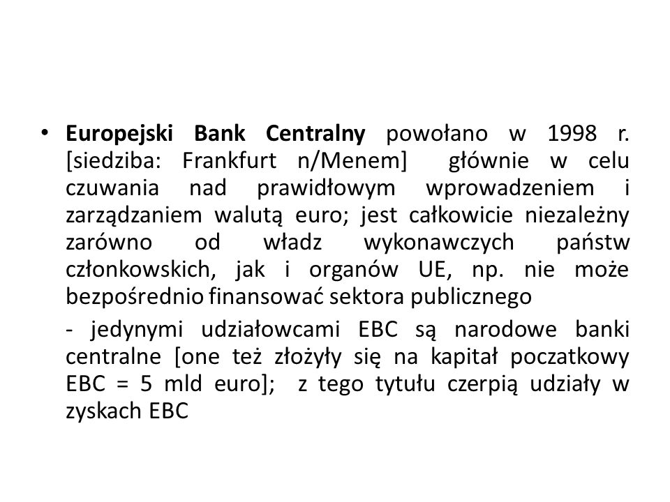 Europejski Bank Centralny powołano w 1998 r