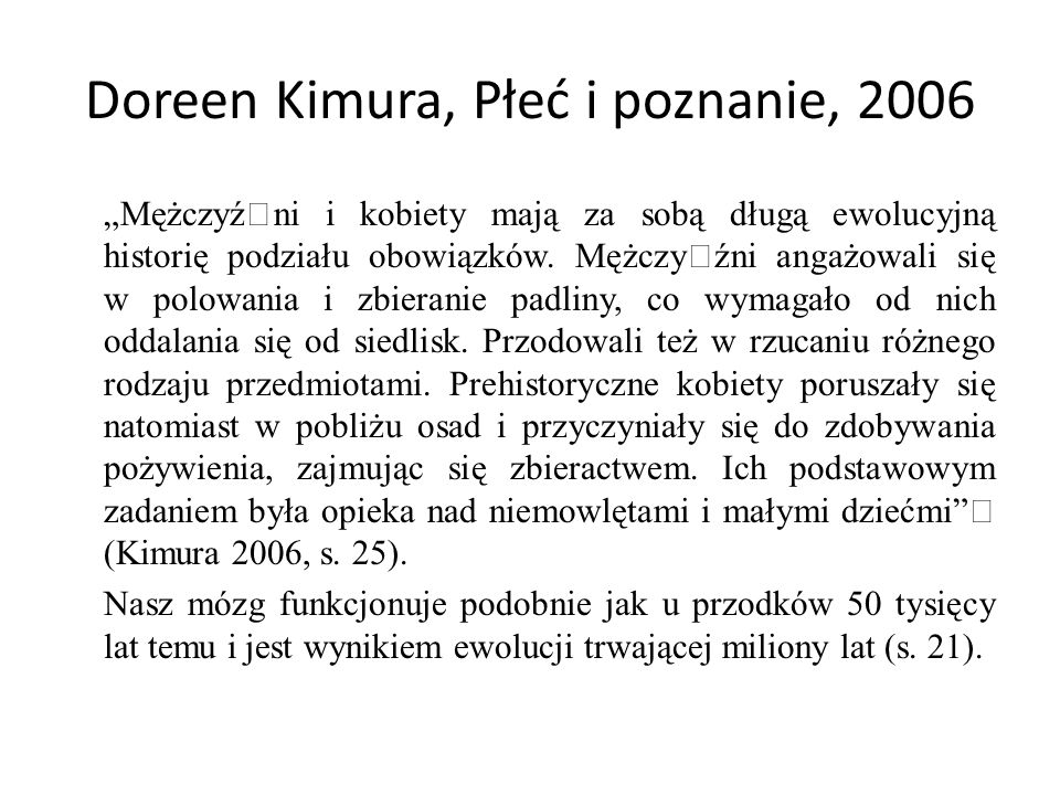 Doreen Kimura, Płeć i poznanie, 2006