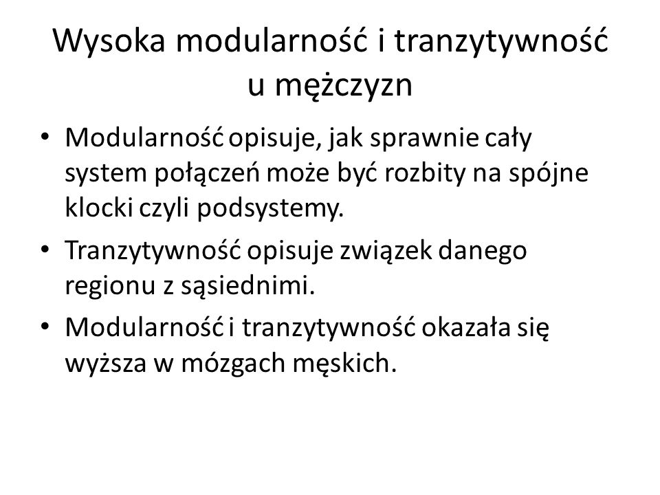 Wysoka modularność i tranzytywność u mężczyzn