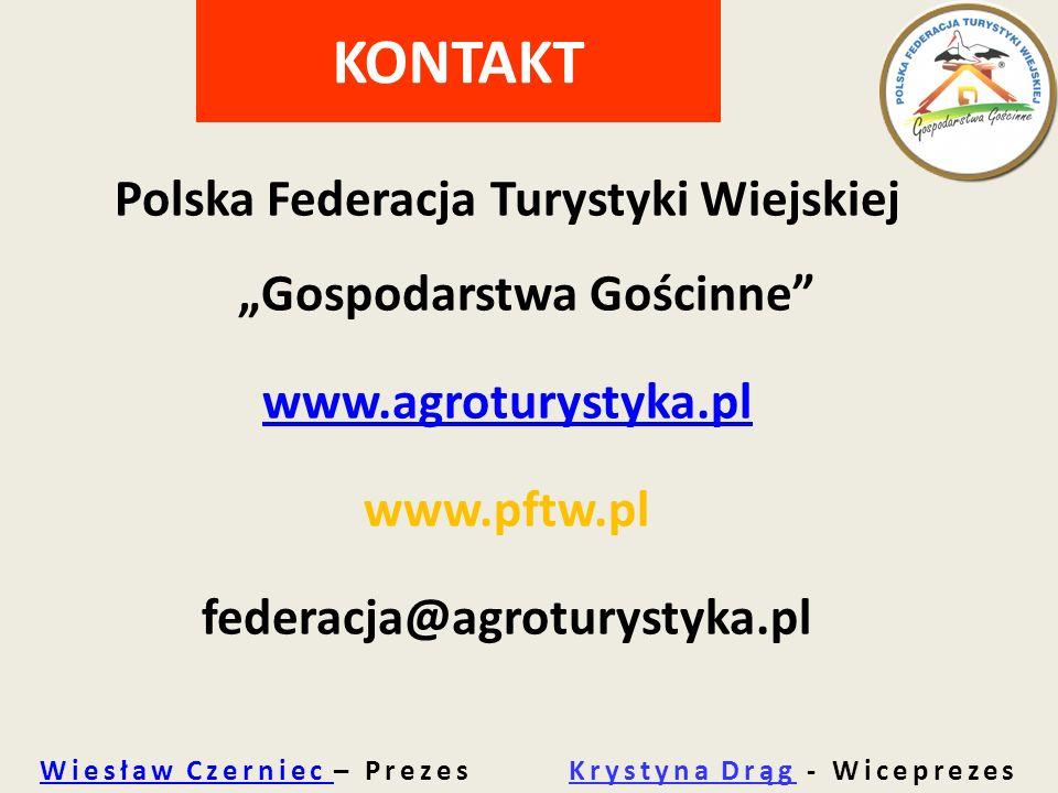 """Polska Federacja Turystyki Wiejskiej """"Gospodarstwa Gościnne"""