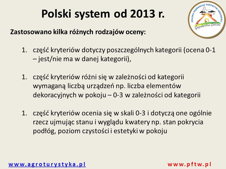 Polski system od 2013 r. Zastosowano kilka różnych rodzajów oceny: