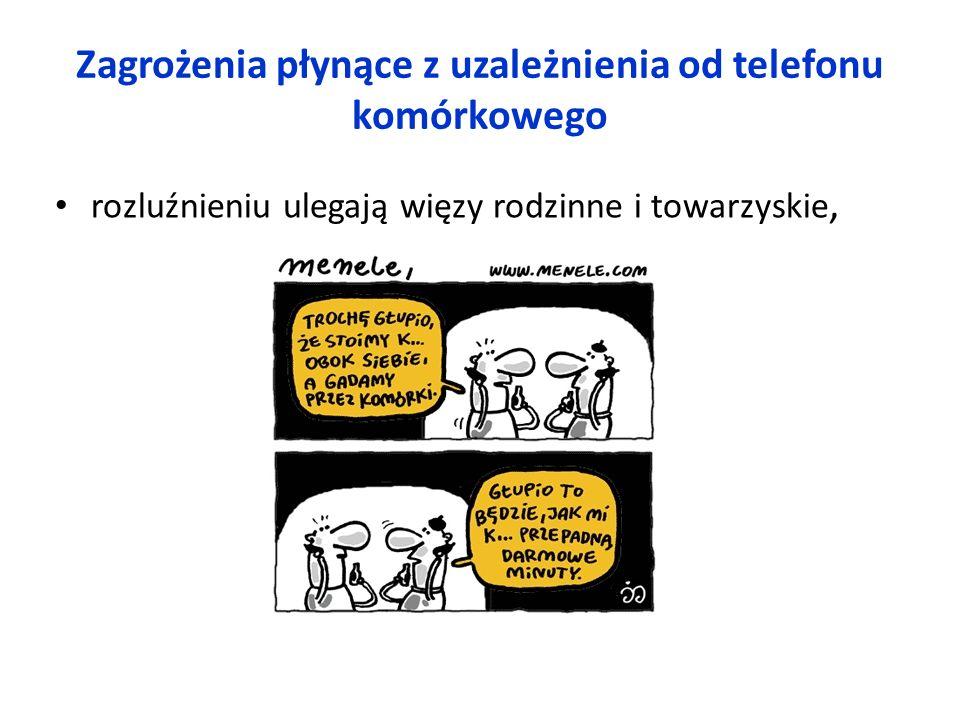 Zagrożenia płynące z uzależnienia od telefonu komórkowego