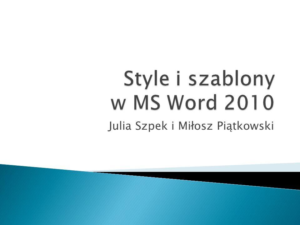 Style i szablony w MS Word 2010