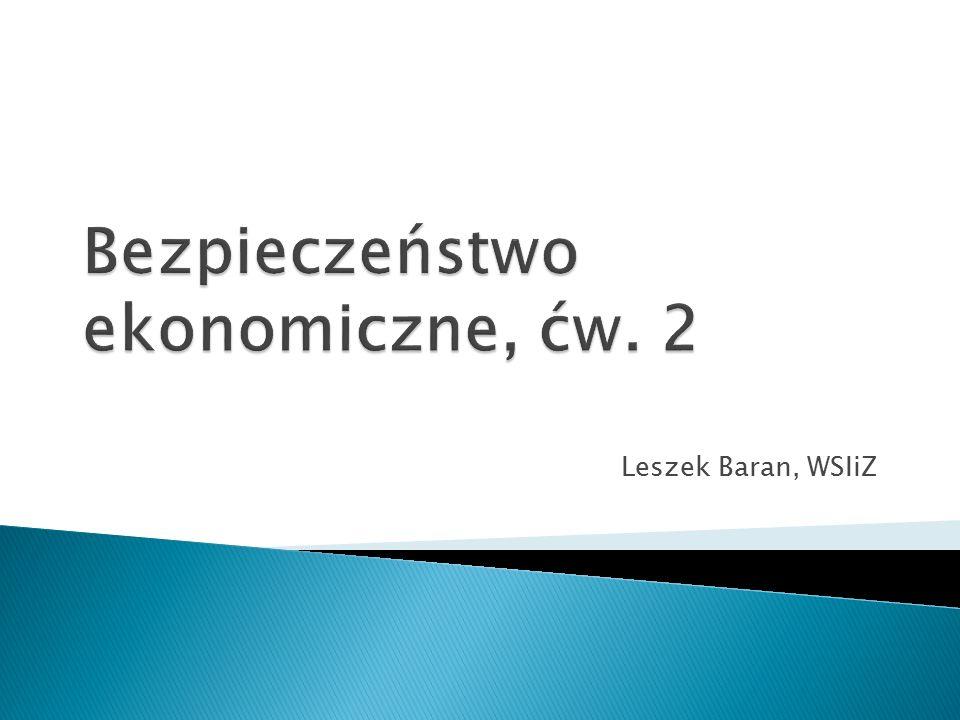 Bezpieczeństwo ekonomiczne, ćw. 2