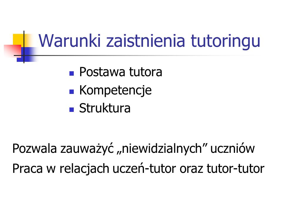 Warunki zaistnienia tutoringu