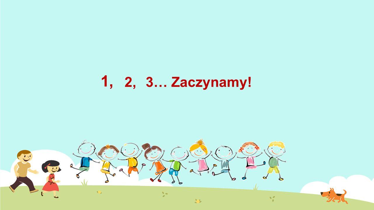 1, 2, 3… Zaczynamy!