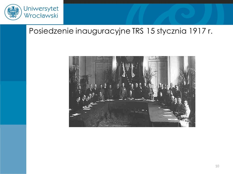 Posiedzenie inauguracyjne TRS 15 stycznia 1917 r.