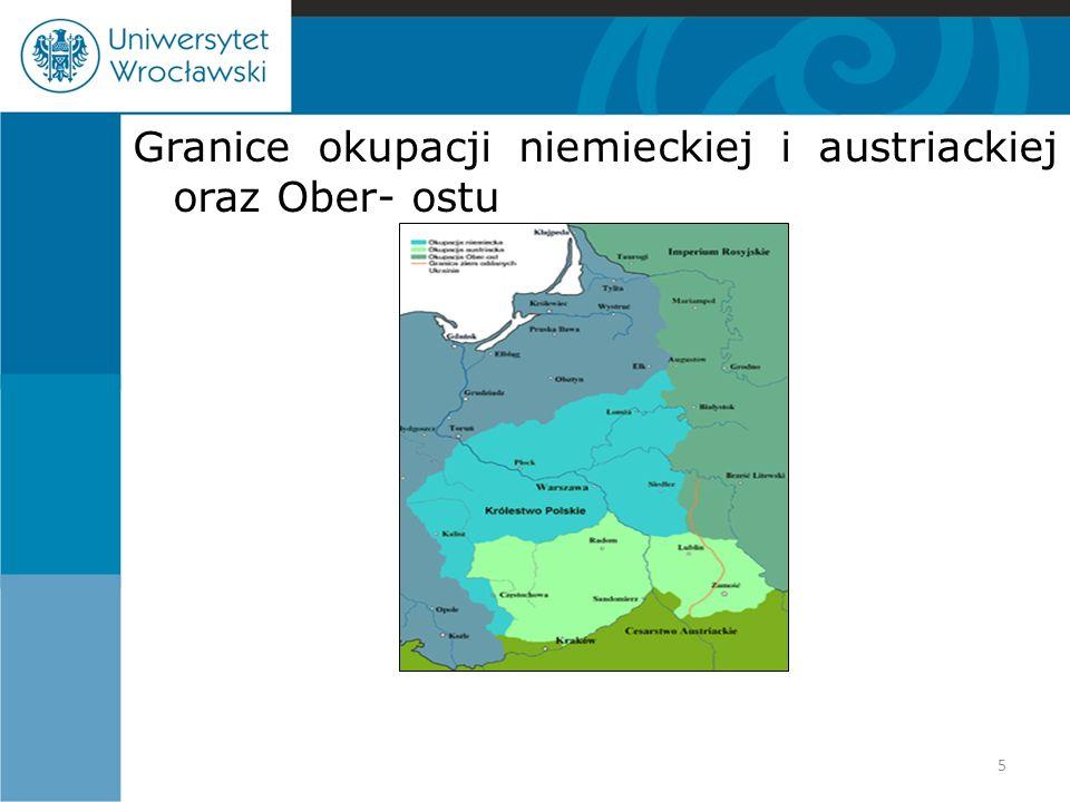 Granice okupacji niemieckiej i austriackiej oraz Ober- ostu