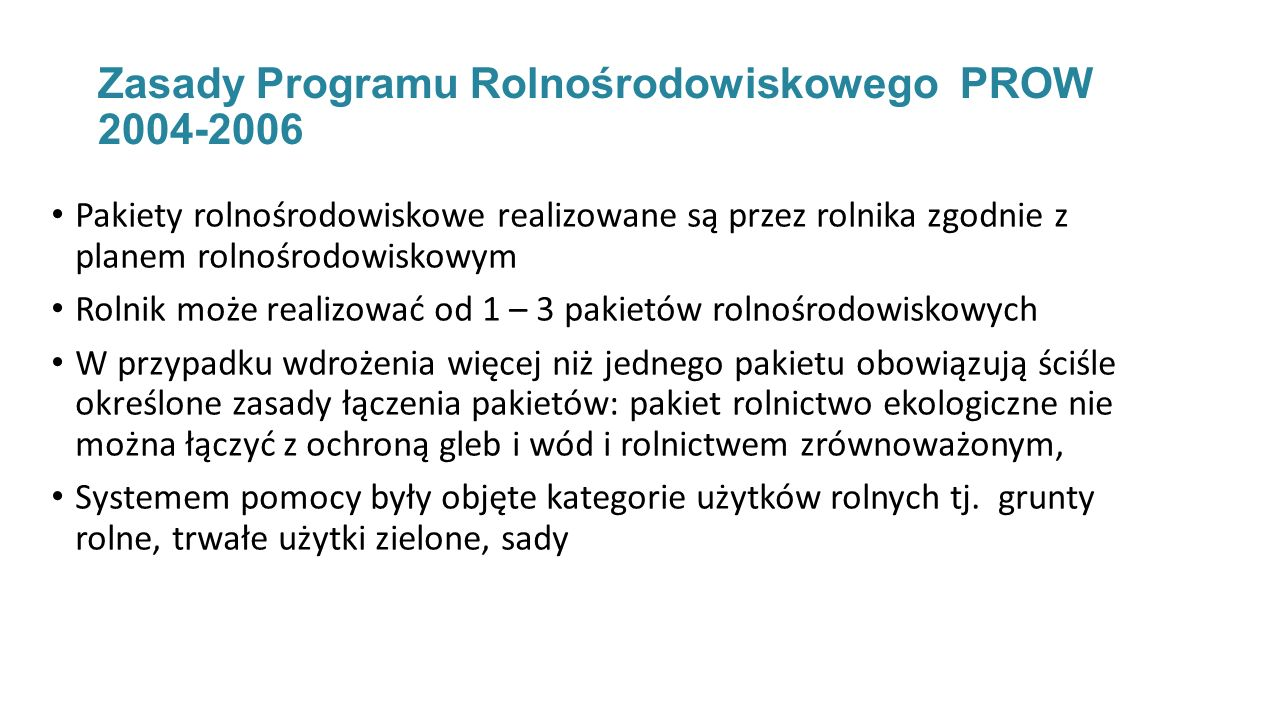 Zasady Programu Rolnośrodowiskowego PROW 2004-2006