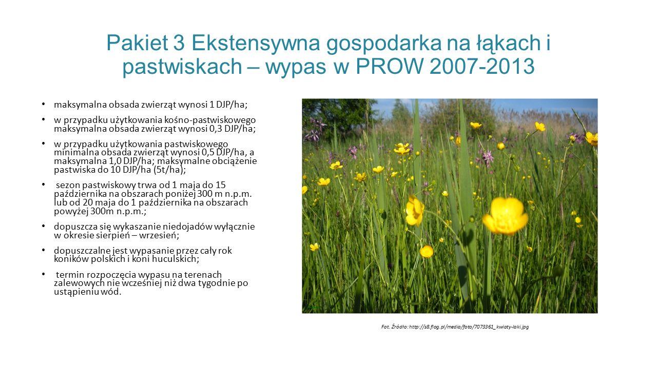 Pakiet 3 Ekstensywna gospodarka na łąkach i pastwiskach – wypas w PROW 2007-2013