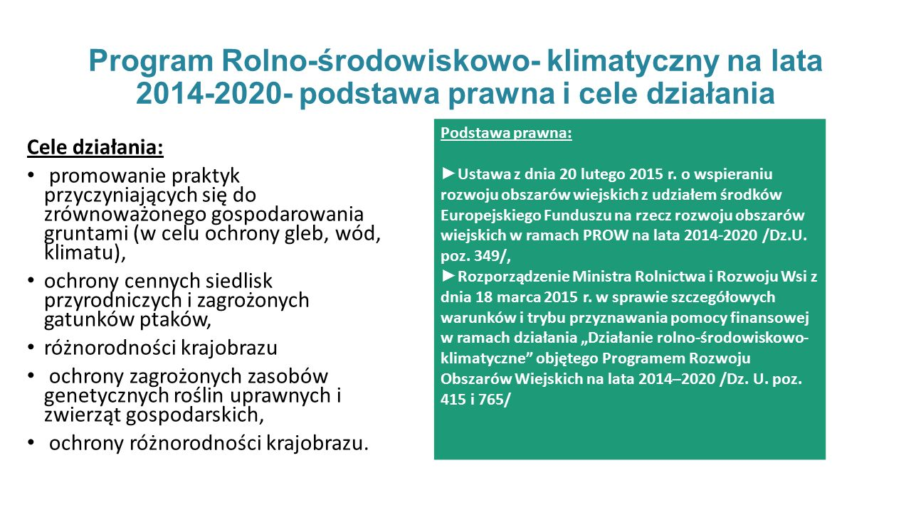 Program Rolno-środowiskowo- klimatyczny na lata 2014-2020- podstawa prawna i cele działania