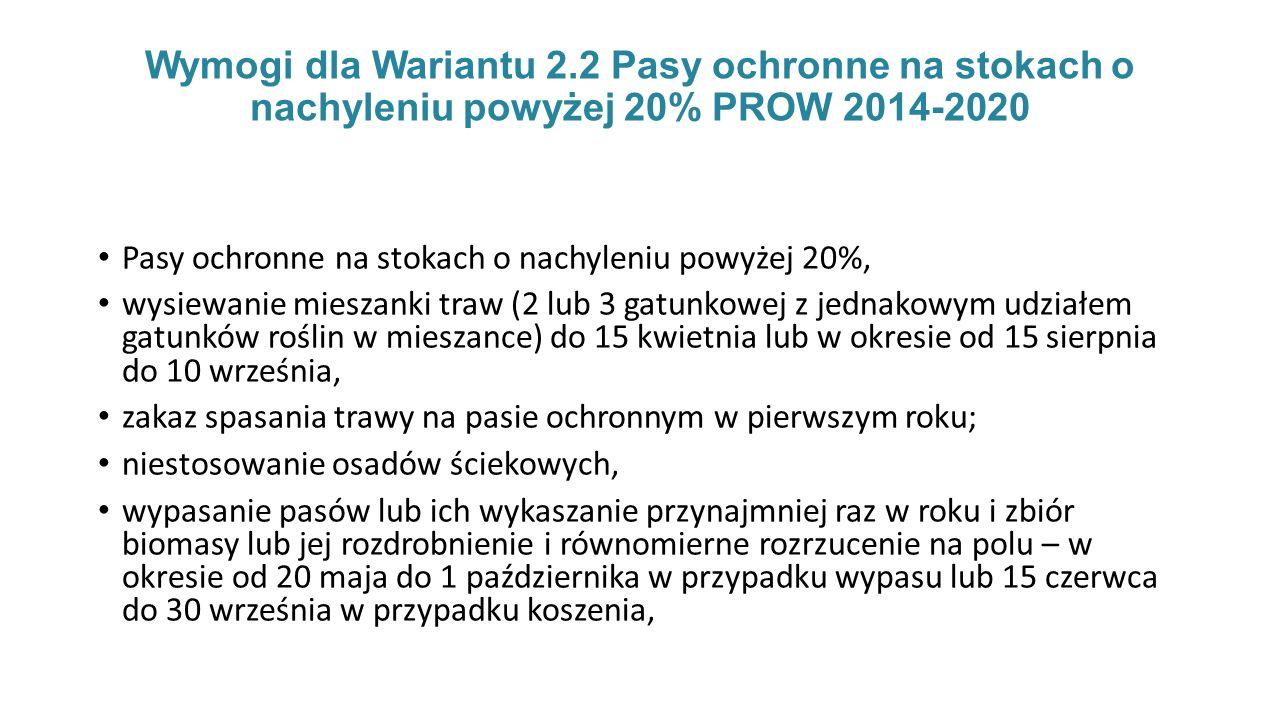 Wymogi dla Wariantu 2.2 Pasy ochronne na stokach o nachyleniu powyżej 20% PROW 2014-2020