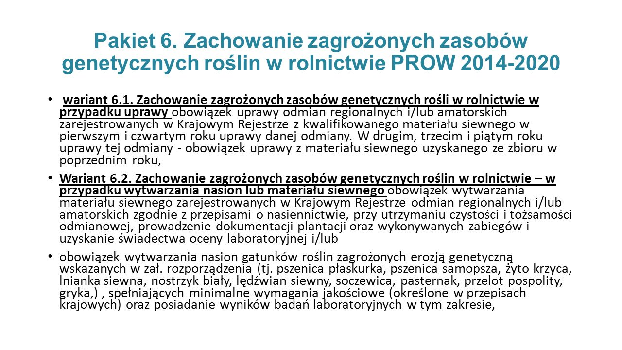 Pakiet 6. Zachowanie zagrożonych zasobów genetycznych roślin w rolnictwie PROW 2014-2020